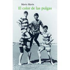 """""""El color de las pulgas"""".- Mario Marín. Ediciones del Viento"""