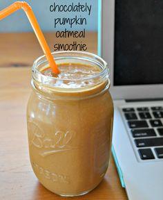 "IT""S FALL! ALL THANGS PUMPKIN, YA'LL!                       Chocolately Pumpkin Oatmeal Smoothie"