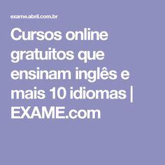 Cursos online gratuitos que ensinam inglês e mais 10 idiomas   EXAME.com