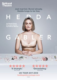 Hedda Gabler UK Tour activation for National Theatre Productions. Tour Posters, Theatre Posters, Retro Posters, Movie Posters, Hedda Gabler, Poster Photography, Campaign Posters, National Theatre, Adventures In Wonderland