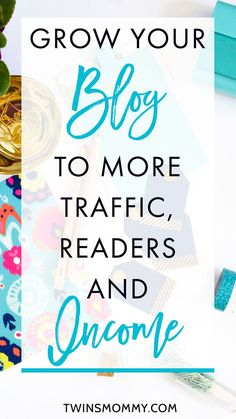 Grow Your Blog Today