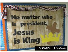 Sunday school bulletin board - sometimes we need the reminder.