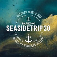 Seasidetrip 30 by Nicholas Miller - Colored Waves Mix by Seasidetrip | Free Listening on SoundCloud