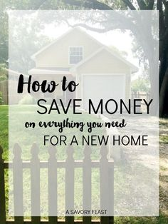 How to Save Money on Everything You Need for a New Home // Moving into a new house? These tips will help you save!