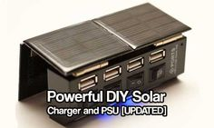 Easy DIY Solar Charger and PSU. This has 4 USB ports so one unit can charge 4 devices at the same time. Once this is made you can charge small electronics