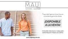 MAUI está compuesta de una popelina ligera que resulta ideal para todas las empresas. www.bigbang.com.mx