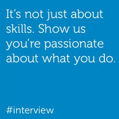 Interview tip: Express your interest and passion in what you do. Learn more about our openings: http://dell.to/DellCareers.