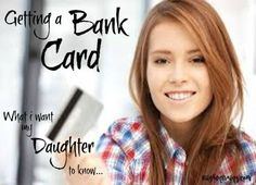 Our daughter's progressing onto a teen account, with her own debit card. Here's what i want to teach her about financial responsibility.
