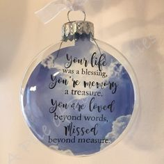 Your Life Was A Blessing Memorial Ornament. by SassyClassySouthern Memorial Ornaments, Memorial Gifts, Diy Christmas Ornaments, Christmas Balls, Homemade Christmas, Christmas Projects, Holiday Crafts, Christmas Holidays, Christmas Decorations