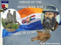 General de la Rey -Heroes of the Anglo Boer War Union Of South Africa, South African Flag, South African Air Force, Cape Town South Africa, East Africa, Military Diorama, Military Art, Military History, Africa Symbol