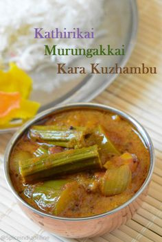 Kathirikai Murungakkai Kara Kuzhambu- is a thick tamarind based South Indian gravy often served as accompaniment for rice. It is usually made plain or with vegetables, sometimes non veg based too. Fried Fish Recipes, Veg Recipes, Curry Recipes, Vegetarian Recipes, Cooking Recipes, Recipies, Vegetarian Cooking, Sambhar Recipe, Kurma Recipe