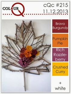colourQ: colourQ challenge #215...Bravo Burgundy, Pumpkin Pie, Rich Razzleberry, Crushed Curry