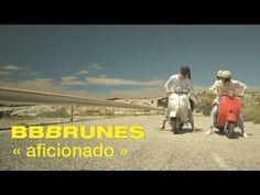 BB BRUNES - Aficionado [Clip Officiel]