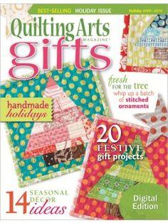 Quilting Arts Gifts 2009/2010: Digital Edition | InterweaveStore.com