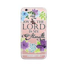 The Joy of the Lord is My Strength Bible Verse, iPhone 6/6S, iPhone 6/6sPlus, Bible Scripture, Flower Design, Christian Quote, iPhone case