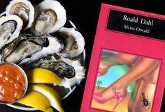 Mi tío Oswald: una novela para los amantes de la buena mesa Roald Dahl, Sushi, Hamburgers, Meal, Lovers, Novels, Books