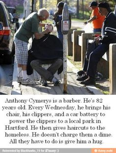 Good guy barber…Kindness is becoming a rarity in our world. It doesn't cost anything to show kindness to people. Think about what you can do for someone in this world who desperately needs an act of kindness. Do it today! Many blessings, Cherokee Billie Believe, Human Kindness, Kindness Matters, Good People, Amazing People, Beautiful People, Inspiring People, Extraordinary People, Beautiful Soul