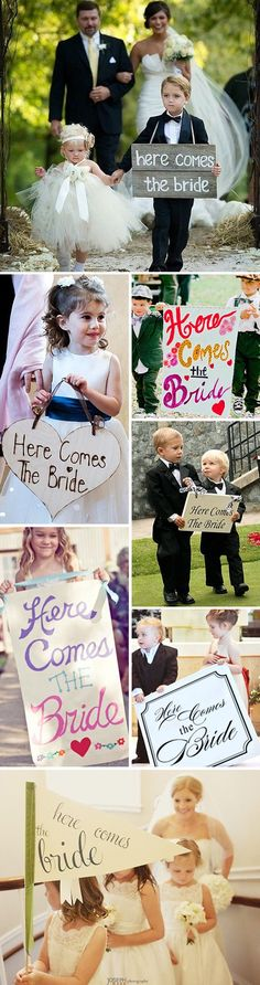 "flower girl and ring bearer holding ""here comes the bride"" signs?"