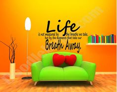 Take my Breath Away removable vinyl home decor wall decal, life moments take our breath way vinyl wall sticker quote, Valentines day gift,