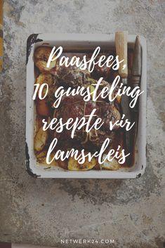 Op soek na die perfekte resep om daai kosbare lamsvleis vir Paasfees gaar te maak? Hier is 10 van ons gunstelinge.