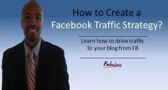 How to Create a Facebook Traffic Strategy  KelseySimonnet