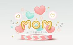 Mom Day, Happy Mothers Day, Mother's Day