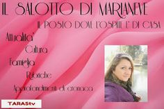 """TARAStv: """"IL SALOTTO DI MARIANEVE""""   MERCOLEDI 19 MARZO SU ..."""