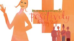 Illustration with happy workers and words, Management, Positivity and Happy Staff