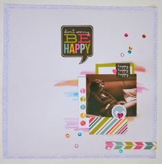 LO SCRAPBOOKING DI VERONICA: Don't worry, Be happy!
