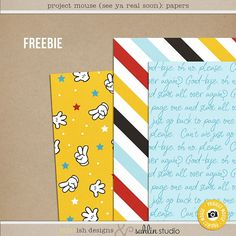Project Mouse (See Ya Real Soon) Papers by Sahlin Studio - FREEBIE FREE Digital Scrapbook Papers - - Perfect for saying Goodbye to Disney in your Project Life or your cover albums!!