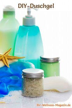 Duschgel selber machen - Duschgel Rezept für kühlendes Duschgel, sie wecken die Sinne und erfrischen den Geist ...