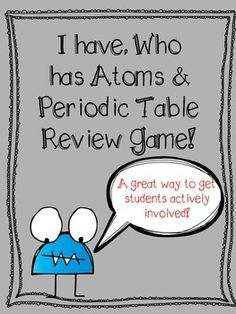 Atoms and periodic table i have who has review game group atoms and periodic table i have who has review game urtaz Choice Image