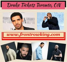 For more detail simply visit at:  http://www.frontrowking.com/drake-tickets/drake-toronto-concert-tickets.html