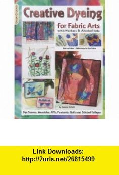 #5348 Creative Dyeing for Fabric Arts (9781574216592) Suzanne McNeill , ISBN-10: 1574216597  , ISBN-13: 978-1574216592 ,  , tutorials , pdf , ebook , torrent , downloads , rapidshare , filesonic , hotfile , megaupload , fileserve