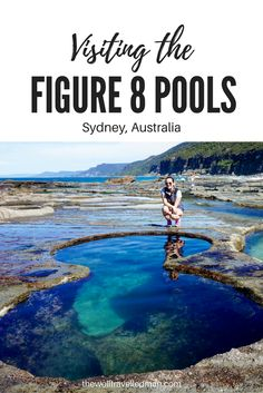 What you need to know about visiting the Figure 8 Pools, Sydney Australia
