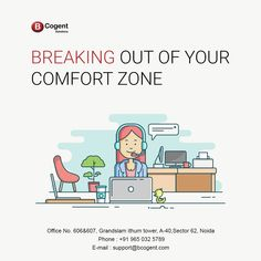 Breaking out of your comfort zone..................................  #Bcogent #sharedofficespace #comfortworkzone #officespace #coworking #WorkSpace #sharedspace #smallbusinesses #homeoffice #remoteoffice #remotework #coworker #coworkinglife #coworkingspaceindia #coworkingoffice #Amenities #iThumTower
