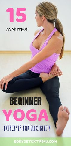 Looking to improve you flexibility using yoga? In this article you will find the beginner yoga exercises for flexibility. The best part? will take around 15 minutes per session. Amazing right?