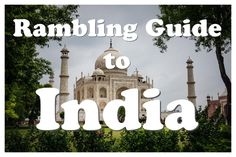 Travel tips and travel photography from Incredible India