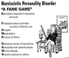 People with NPD love to play FAME games. They truly believe they are entitled to behave as if the entire world revolves around them constantly being the center of attention and always getting their irrational, illogical, unnecessary, or talionic way.