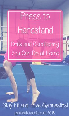 Learning a Press to Handstand: Drills and Exercises – Gymnastics Rocks!