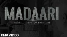 The Global News: Madaari Full HD Bollywood Movie -2016 | Free Downl...