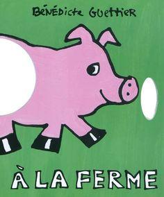 """""""A la ferme"""" GUETTIER, BÉNÉDICTE"""