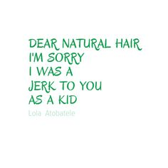 More like when I was a teenager. I was natural til I was 10! But man, my hair was GONE by the time I turned 11 from the relaxers! And yet, I didn't stop. LoL