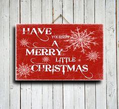 Have Yourself A Merry Little Christmas - Christmas sign - Christmas decor - Christmas wall hanging - Red Christmas decor - Christmas canvas