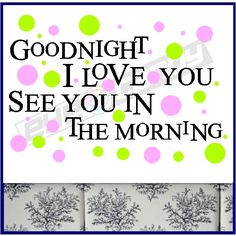 """""""Goodnight,I love you,See you in the morning beautiful!""""That's what I always said to you every day,right up until the night you died.And I even told you again then.""""I'll see you in morning beautiful!I love you""""❤️"""
