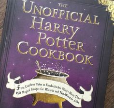 The Unofficial Harry Potter Cookbook - Shut Up And Take My Money Harry Potter Cookbook, Harry Potter Monopoly, Knickerbocker Glory, Pumpkin Pasties, Christmas Village Sets, Cauldron Cake, Take My Money, Jack And Sally, Family Game Night