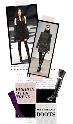 """""""Fashion Week Trend: Over-The-Knee Boots"""" by inskydiamonds ❤ liked on Polyvore"""