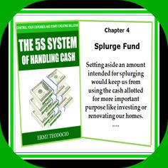 Chapter 4 Splurge Fund Setting aside an amount intended for splurging would keep us from using the cash allotted for more important purpose like investing or renovating our homes. Purpose, Investing, Homes, Amazon, Houses, Amazons, Riding Habit, Home, Computer Case