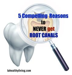"""5 Compelling Reasons To Never Get Root Canals.  It amazes me how common this procedure is and how most people have no idea what can stem from a """"simple"""" root canal.  If even routine dental cleanings can release harmful bacteria from oral biofilms and into the rest of the body, imagine what a ROOT CANAL can do!"""