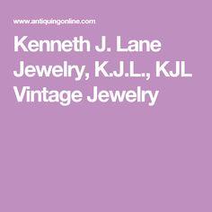 Kenneth J. Lane Jewelry, K.J.L., KJL Vintage Jewelry